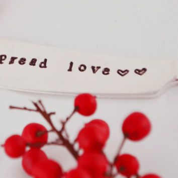 butter knife- Spread love-hand stamped by samirahcolletions
