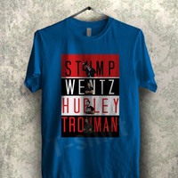 stump wentz hurly trowman fall out boy - 11n Unisex T- Shirt For Man And Woman / T-Shirt / Custom T-Shirt
