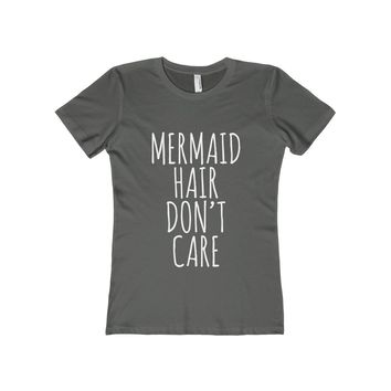 Mermaid Hair Don't Care Women's Fitted Tee
