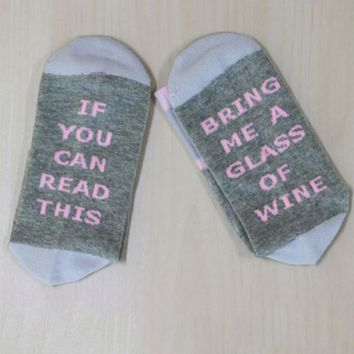 If You Can Read This Bring Me A Glass Of Wine - Drinking - Socks Funny Crazy Cool Novelty Cute Fun Funky Colorful