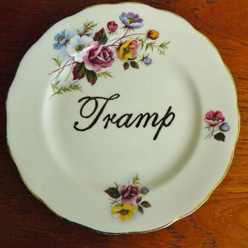 Tramp hand painted vintage bone china bread and butter plate with hanger recycled humor slutty display