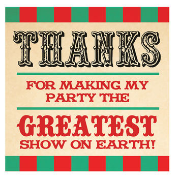 Circus Theme Thank You Tags: Thanks for making my party the greatest show on earth!