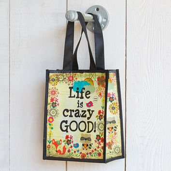 Life Is Crazy Good Recycled Gift Bag