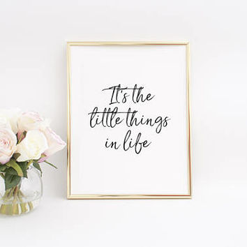 PRINTABLE ART,Life Sign,Inspirational Poster,Collect Moments Not Things,Motivational Print,Best Friend Gift,Typography Print,Little Things