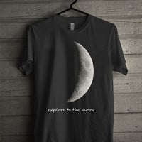 explore to the moon Screen print Funny shirt for t shirt mens and t shirt girl size s, m, l, xl, xxl