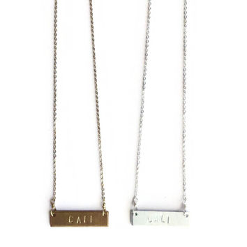 """CALI"" Stamped Necklace"