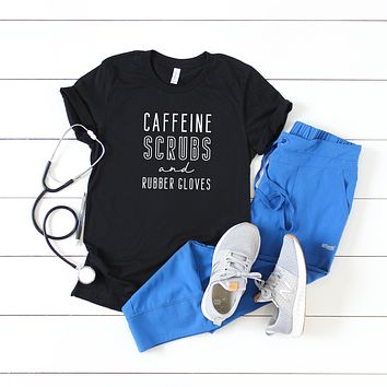 Caffeine Scrubs and Rubber Gloves   Short Sleeve Graphic Tee
