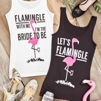Cute Flamingo Bachelorette Party Shirts - Flamingle with Me I'm the Bride to Be - Fitted Tanks