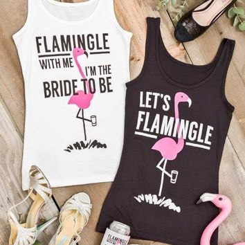 Flamingle with Me I'm the Bride to Be - Fitted Tanks