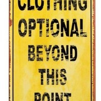 Clothing Optional Tin Sign