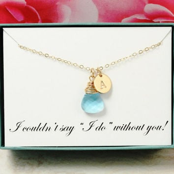 Beach wedding gift for bridesmaids necklace I couldn't say I do without you thank you gift for Maid of Honor 14K Gold filled, gold necklace