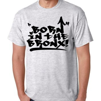 Men's T Shirt Born In The Bronx Cool Neighborhood TShirt