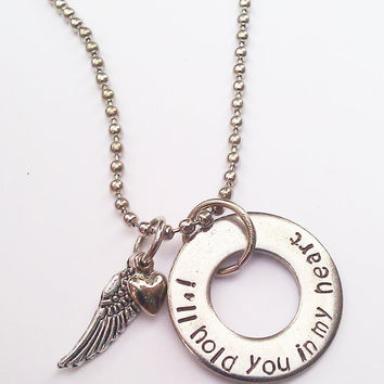 I'll Hold you in my Heart memorial necklace, angel wing, heart charm, hand stamped necklace, RIP, heaven, infant loss necklace