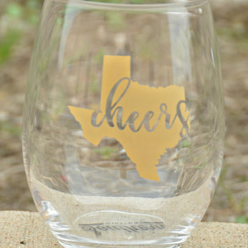 Texas Cheers Wine Glass