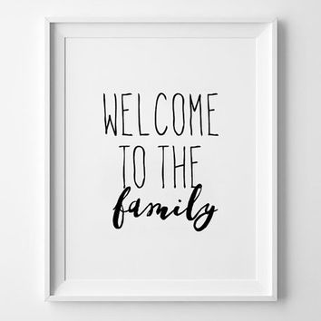 Handwritten Poster Design, print, typography, minimalist, quote, inspirational, wall decor, nursery, baby room, welcome to the family