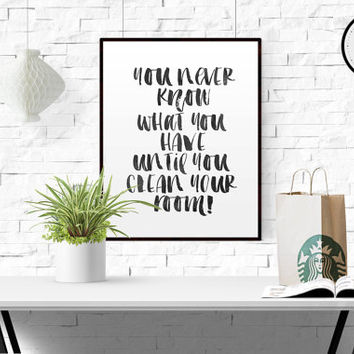"FUNNY WALL ART ""You never know what you have until you clean your room"" Printable for Home Decor Bless This Mess Watercolor Print Messy Room"