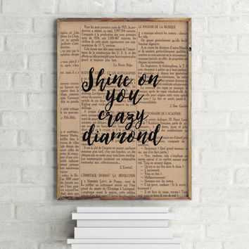 "Pink Floyd Quote ""Shine On you Crazy Diamond"" Dictionary art print Room art Home Decor Song quote Pink Floyd song Printable quotes Word art"