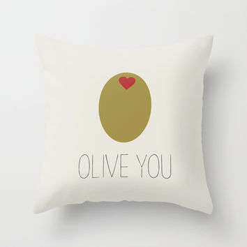 OLIVE YOU Throw Pillow by Allyson Johnson