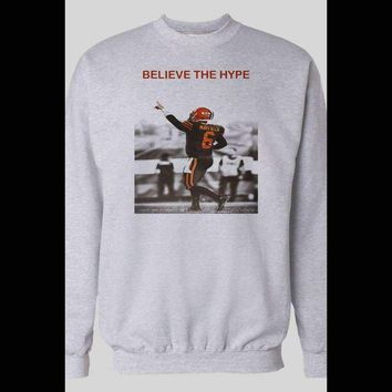 CLEVELAND BROWN'S BAKER MAYFIELD BELIEVE THE HYPE SWEATER
