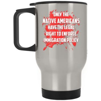 Defend DACA Dreamers Silver Stainless Travel Mug