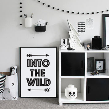 Into The Wild Poster, Typography Poster, Gypsy Print, Gypsy Decor, Home Decor, Wall Art, Quote Poster, Travel Poster, Scandinavian Art.