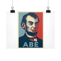 """ABE Lincoln ""Hope"" Design"" Horizontal Fine Art Prints (Posters)"