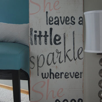 """She Leaves A Little Sparkle Wherever She Goes - Hand Painted Wooden Sign 16x36"""" - white, pink and dark gray with glitter"""