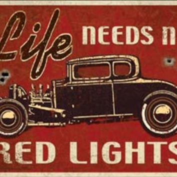 Tin Sign - Life Needs RED