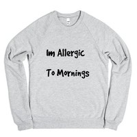Im Allergic to Mornings-Unisex Heather Grey Sweatshirt