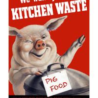 Vintage World Ware II Poster Featuring a Pig Standing with a Garbage Can Art Print by Stocktrek Images at Art.com