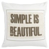 """Simple is Beautiful"" Decorative Pillow"