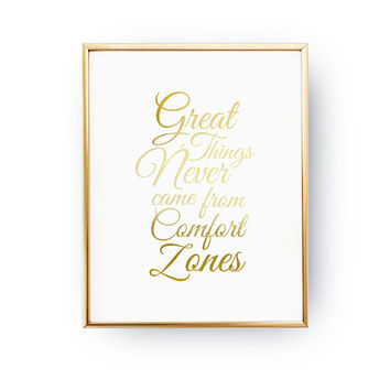 Great Things Never Came From Comfort Zones, Life Quote, Real Gold Foil, Workout Art, Gym Print, Inspire Art, Typography Print, Home Decor
