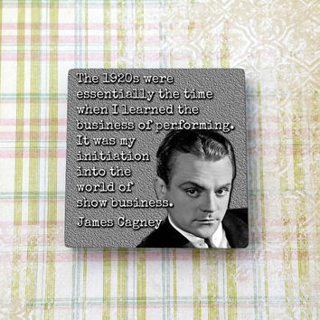 James Cagney Quote Vintage Hollywood Ceramic Tile Refrigerator Fridge Magnet Cubicle Dorm Decor Magnet Board