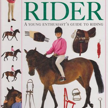 """The Young Rider: A Guide to English Riding and Pony Care for the Young Enthusiast"" by Lucinda Green"