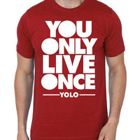 You Only Live Once-Round Neck Men Tees 100% Cotton T-shirt | Men Shirts | Cool T-shirt