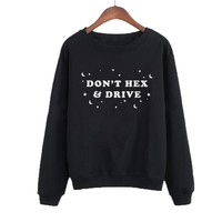 """Don't Hex And Drive"" Printed Crewneck Sweatshirt"