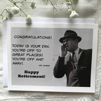 Congratulations! Today Is Your Day. You're Off To Great Places. Off And Away. Dr. Seuss Funny Vintage Style Retirement Card FREE SHIPPING