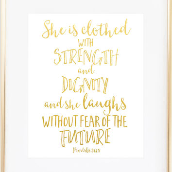 She Is Clothed With Strength and Dignity Print