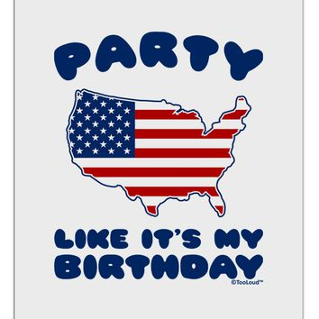 Party Like It's My Birthday - 4th of July Aluminum Dry Erase Board