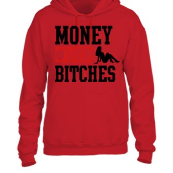 money over bitches  - UNISEX HOODIE