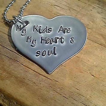 Stainless Steel Personalized Hand Stamped Heart Necklace - my kids are my heart and soul