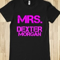 Supermarket: Mrs. Dexter Morgan T-Shirt from Glamfoxx Shirts