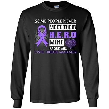 Cystic Fibrosis Awareness Some People Never Meet Hero