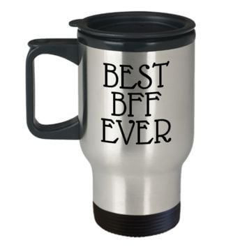 Best BFF Ever ~ Funny Gift Coffee Travel Mug with Lid
