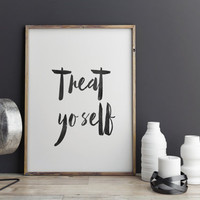"Printable Art Inspirational Print ""Treat Yo Self"" Print Office Wall Decor Art Parks Quote Home Decor Dorm INSTANT DOWNLOAD"