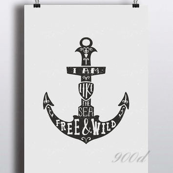 Anchor Wild And Free Quote Canvas Art Print painting Poster, Wall Pictures for Home Decoration, Wall decor FA325
