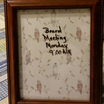 Up-Cycled Owl White Board For the Man in Your Life - Original Wooden Frame With Owl Paper Background
