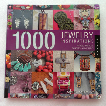 1000 Jewelry Inspirations: Beads, Baubles, Dangles, and Chains by Sandra Salamony, 320 Pages