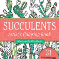 The Portable Adult Coloring Book - Succulents (31 stress-relieving designs)