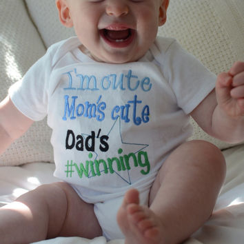 Baby Boy Bodysuit or Shirt -- I'm cute Mom's cute Dad's Winning -- great shower gift -- long or short sleeve -- choose bodysuit or shirt